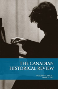 Cover of Canadian Historical Review 95.1. Contains a photo of a man playing at a piano.